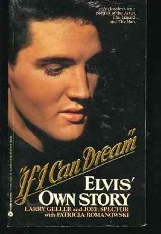"""If I Can Dream"""": Elvis' Own Story"""