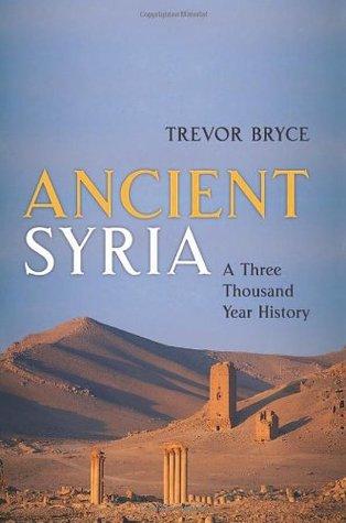 Ancient Syria: A Three Thousand Year History