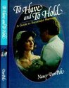 To Have and To Hold: A Guide to Successful Marriage