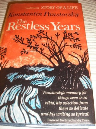 The Restless Years by Konstantin Paustovsky