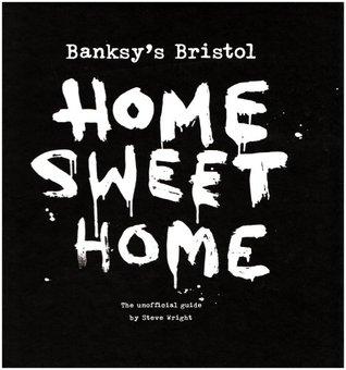 Banksy's Bristol by Steve Wright