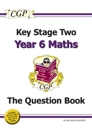 Key Stage 2 Maths Question Book - Year 6