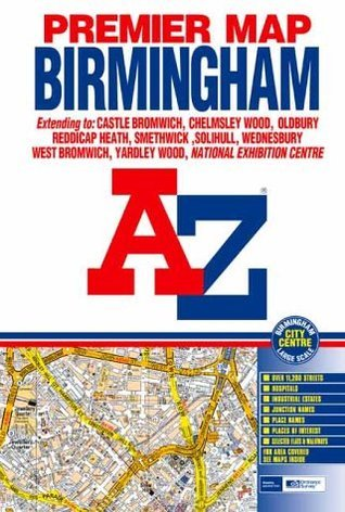 Premier Map Birmingham: Extending to Castle Bromwich, Chlemsley Wood, Oldbury ... National Exhibition Centre: Large Scale Birmingham City Centre, One Way Streets ... Selected Flats & Walkways