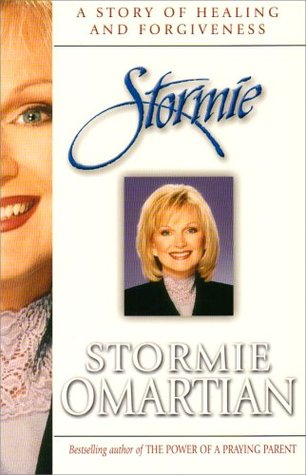 Ebook Stormie: A Story of Healing and Forgiveness by Stormie Omartian PDF!