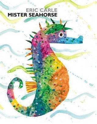 Ebook Mister Seahorse by Eric Carle read!