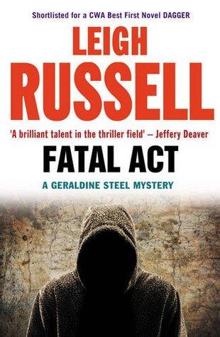 Fatal Act (DI Geraldine Steel, #6)