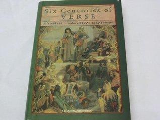 Six Centuries of Verse