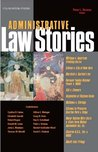 Strauss' Administrative Law Stories