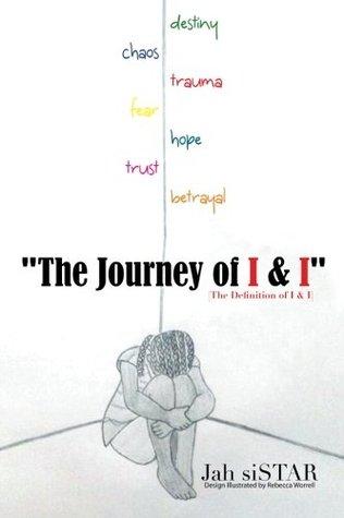 The Journey of I & I: [The Definition of I & I]