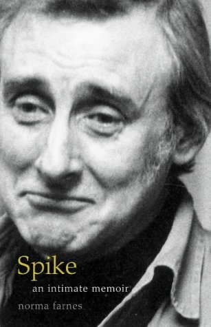 Spike: An Intimate Memoir