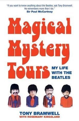 Magical Mystery Tour : My Life with The Beatles