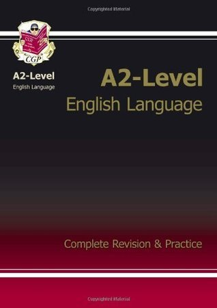 A2-Level English Language Revision Guide
