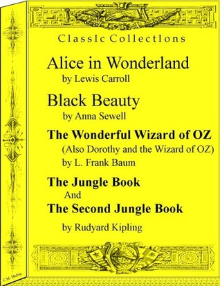Alice in Wonderland, Black Beauty, The Wonderful Wizard of OZ, and two other classics.