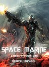Space Marine (the Chimera War)