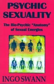 Psychic Sexuality Ingo Swann