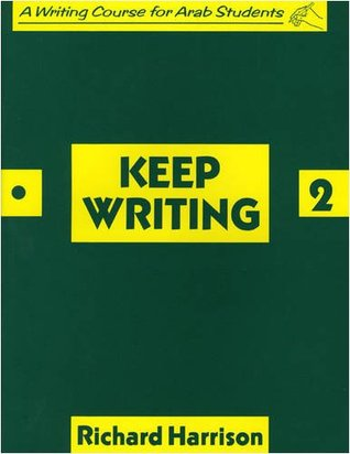 Keep Writing: Bk. 2: A Writing Course For Arab Students (Kewr)