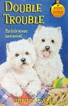 Double Trouble (Puppy Patrol, #4)