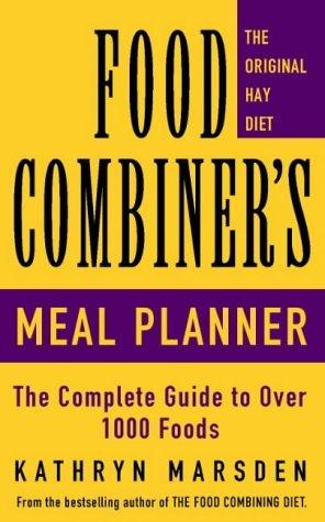 The Food Combiner's Meal Planner