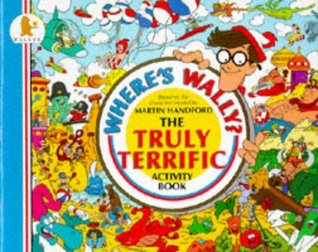 Where's Wally?: The Truly Terrific Activity Book