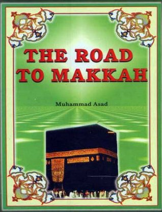 The road to makkah ebook read download read online or download the road to makkah by muhammad asad full pdf ebook with essay research paper for your pc or mobile fandeluxe Gallery