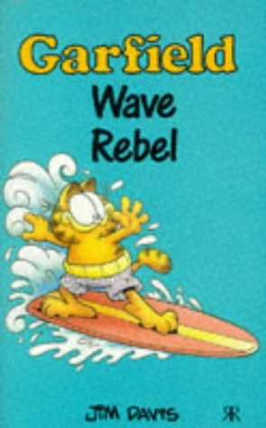 Garfield   Wave Rebel (Garfield Pocket Books)