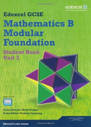 GCSE Mathematics Edexcel 2010: Spec B Foundation Unit 3 Student Book (GCSE Maths Edexcel 2010)