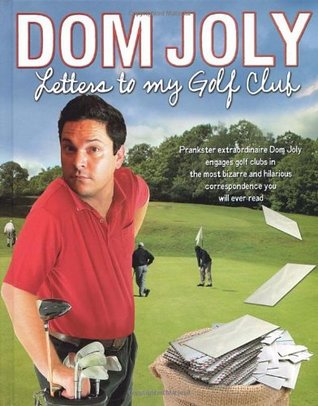 Letters To My Golf Club