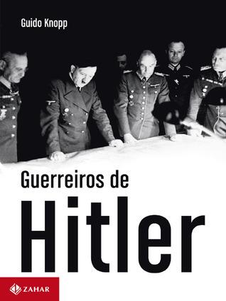hitlers krieger by guido knopp - Lebenslauf Hitler