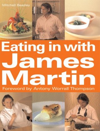 Eating in with james martin by james martin 12191775 forumfinder Choice Image