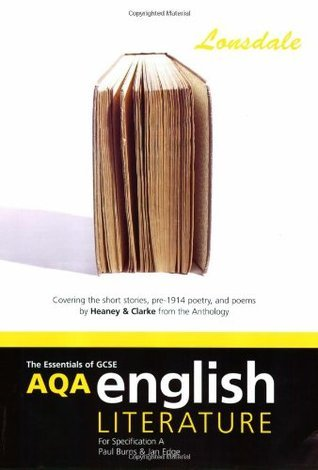 AQA GCSE English Literature a Short Stories Pre-1914 Poetry: Heaney and Clarke
