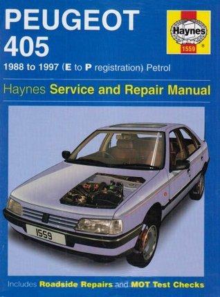 Peugeot 405 Petrol Service and Repair Manual: 1988-1997