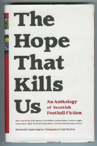 The Hope That Kills Us by Adrian Searle