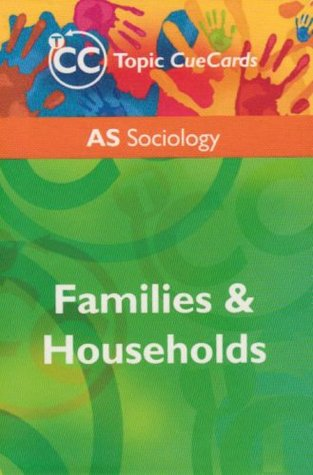 AS Sociology: Families and Households Topic Cue Cards