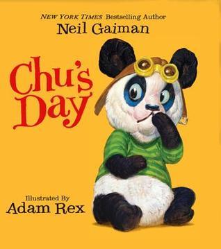 Chu's Day par Neil Gaiman, Adam Rex