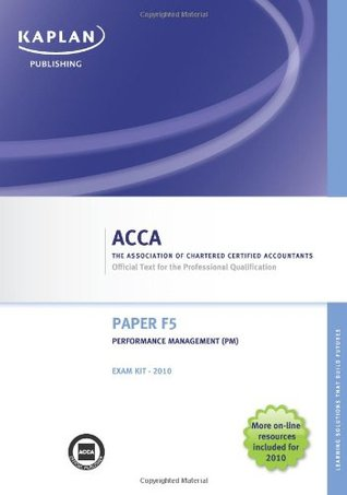 Performance Management. Paper F5: Exam Kit