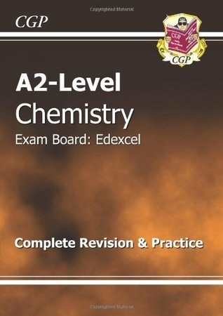 A2-Level Chemistry Edexcel Complete Revision & Practice (A2 Level Aqa Revision Guides)
