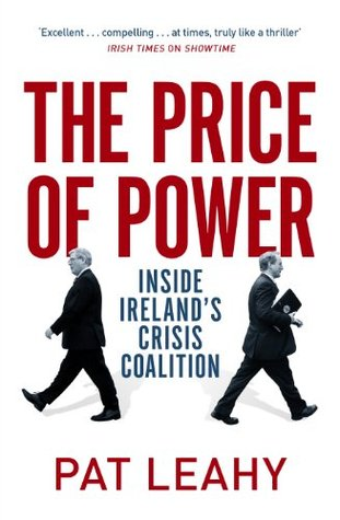 The Price of Power: Inside Ireland's Crisis Coalition