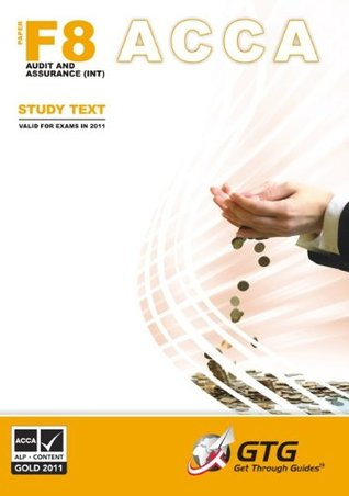 ACCA - F8 (INT) Audit & Assurance : Study Text: ACCA-F8(INT)-ST: 1