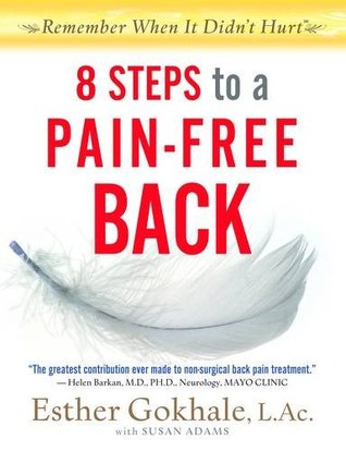 Ebook 8 Steps to a Pain-Free Back by Esther Gokhale TXT!