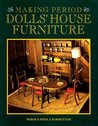 Making Period Dolls' House Furniture