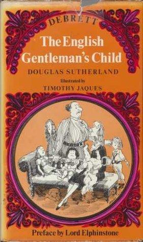 English Gentlemans Child By Douglas Sutherland