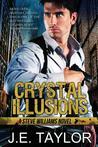 Crystal Illusions: A Steve Williams Novel