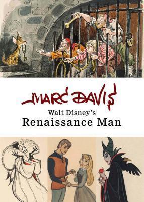 Marc Davis: Walt Disney's Renaissance Man