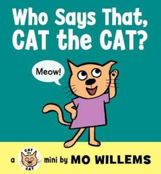 Who Says That, Cat the Cat?
