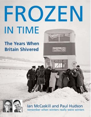 Frozen in Time: The Worst Winters in History