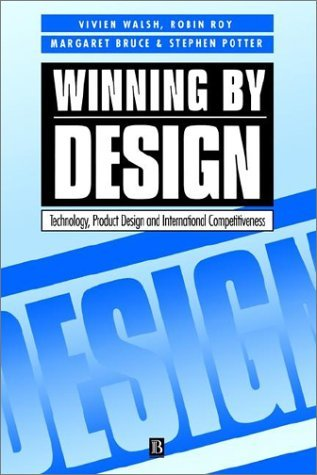 Winning by Design: Technology, Product Design, and International Competitiveness