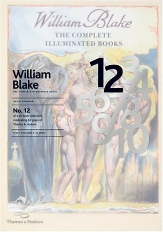 William Blake: The Complete Illuminated Books (60th Anniversary Edition)