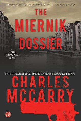 Ebook The Miernik Dossier by Charles McCarry PDF!