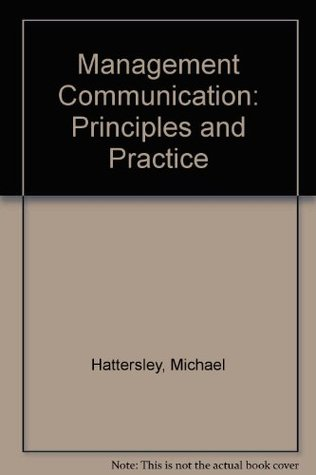 management communication principles and practice A small business needs to be adept in the practice of public relations and george 10 principles of public relations of public relations [communication.
