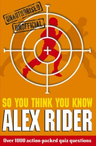 So You Think You Know Alex Rider?
